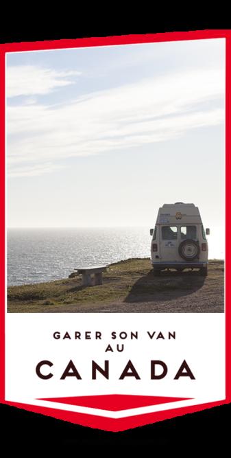se garer au canada avec un van aménagé