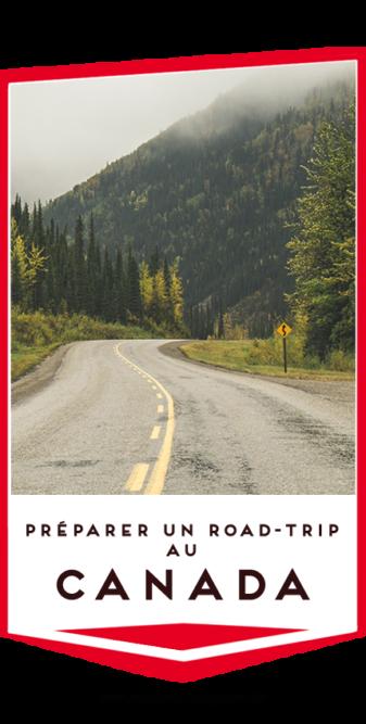 preparer un road trip au canada