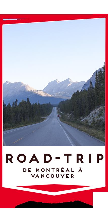 road trip montreal à vancouver